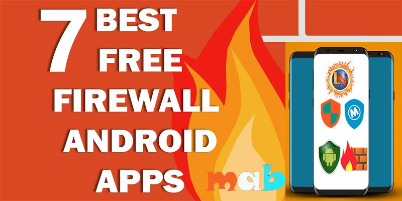Best Firewall Apps for Android 2019